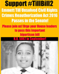 Support #TillBill2 Emmet Till Unsolved Civil Rights Crimes Reauthorization Act 2016 Passes in the Senate!